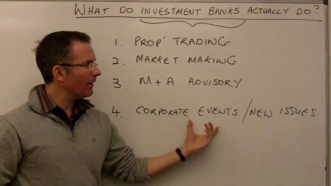 What Do Investment Bankers Do