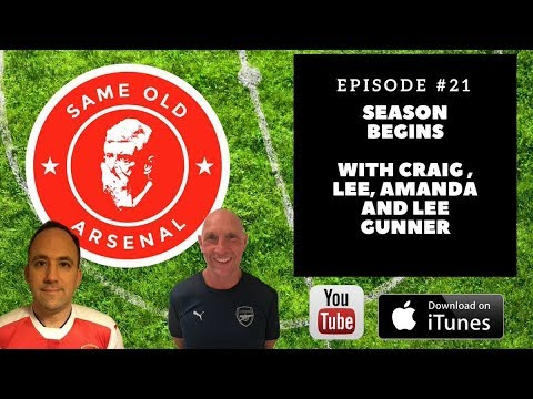 Episode 21 | The Season Begins | Arsenal 2017 - 18