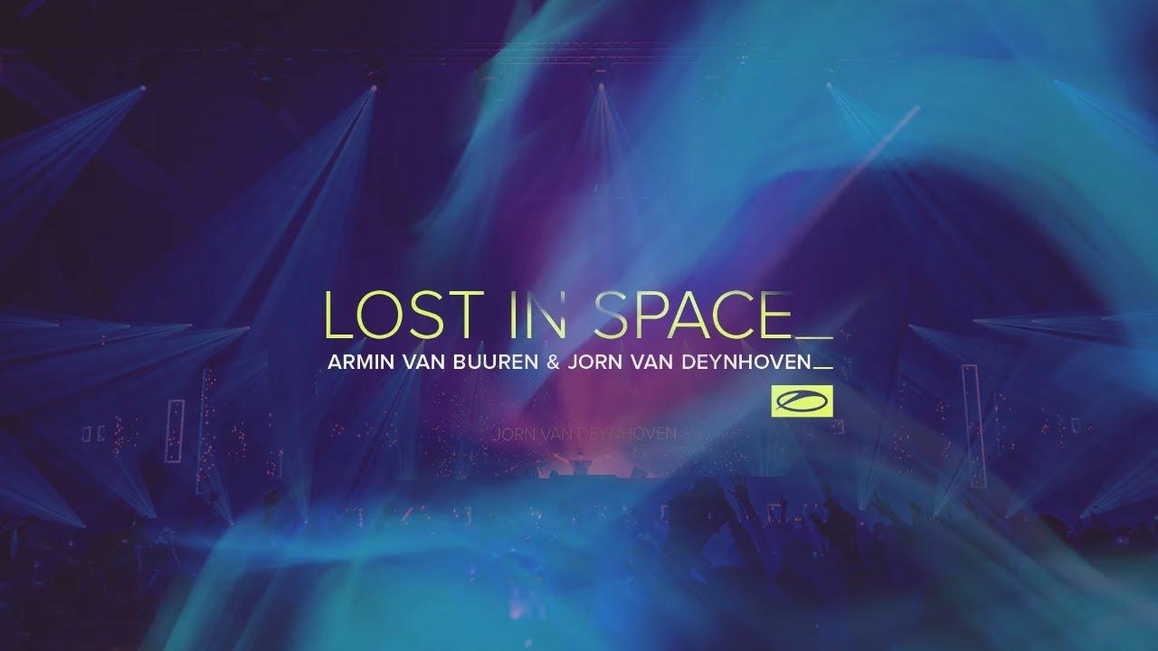 Armin van Buuren & Jorn van Deynhoven - Lost In Space (Visualizer)