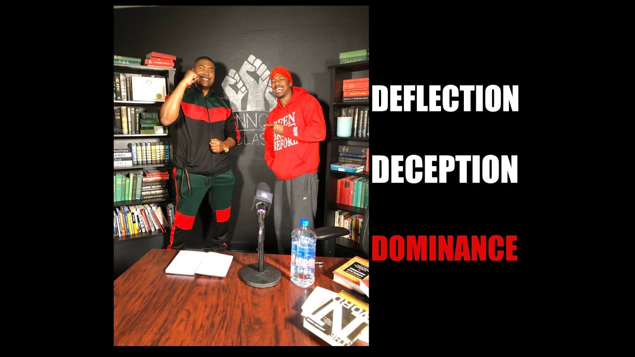 Tariq Nasheed: Deflection, Deception, Dominance: The Nick Cannon Controversy