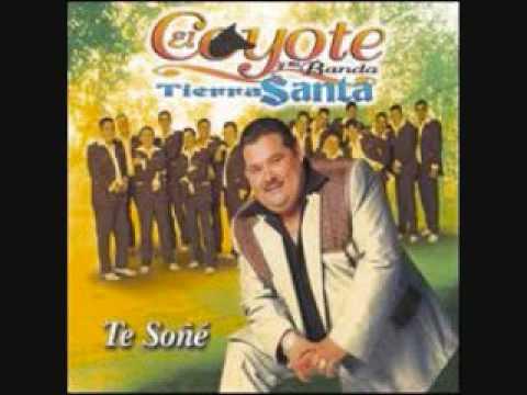DOLOR Y AMOR EL COYOTE Y SU BANDA TIERRA SANTA