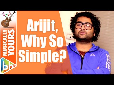 Arijit Singh, Why So Simple? The Singer Opens Up | EXCLUSIVE
