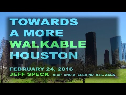 Walkable City Presentation w/ Jeff Speck