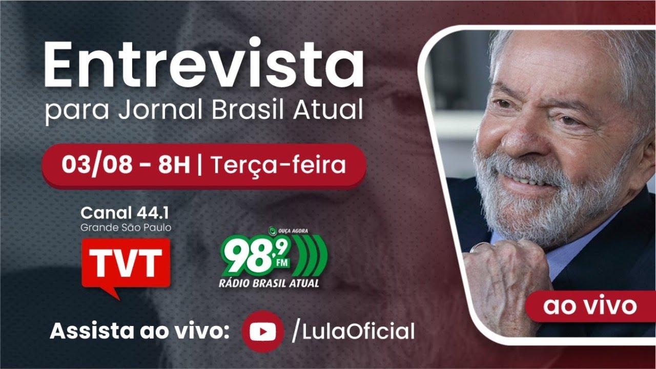 ENTREVISTA DE LULA NA RÁDIO BRASIL ATUAL