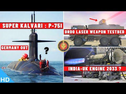 Indian Defence Updates : 6 Super Kalvari Under P-75I,DRDO Durga-II Testbed,India UK Engine By 2033