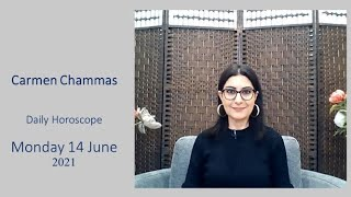 Daily horoscope: Monday 14 June 2021