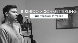 VOYCE - SCHMETTERLING (Bushido Cover)