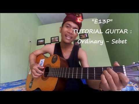 Tutorial Gitar Ordinary - Sebet #lagubali #intro #petikan #cover #1