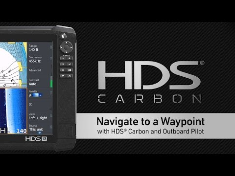 HDS Carbon – Using the Outboard Pilot to Navigate to a Waypoint