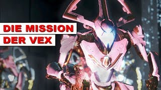 Destiny 2 - Die Mission der VEX