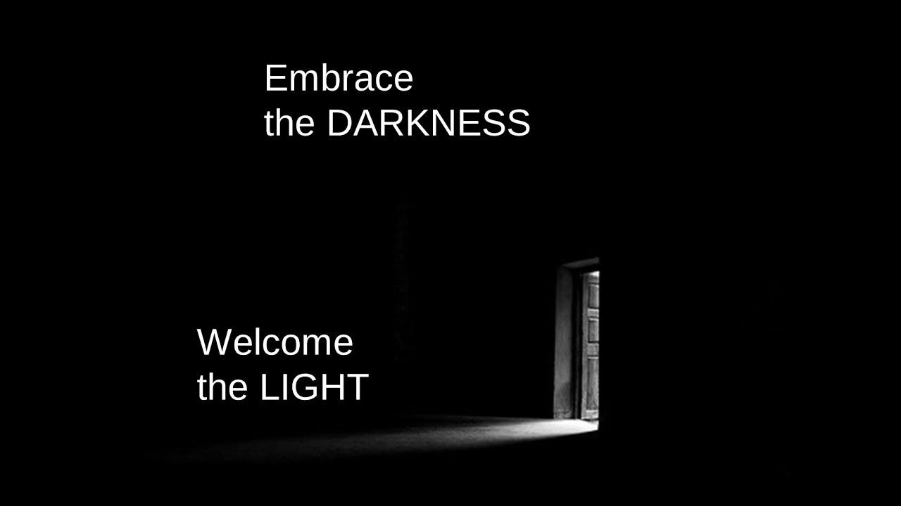 Open Heart Spiritual Center  Embrace The Darkness