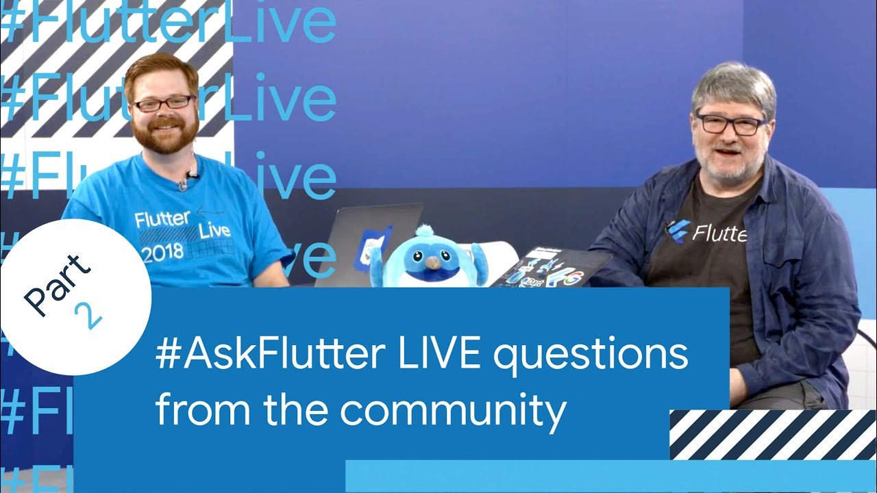 Origin of Flutter, Dart 2 0, E-Commerce with Flutter, & More (#AskFlutter  at Flutter Live)