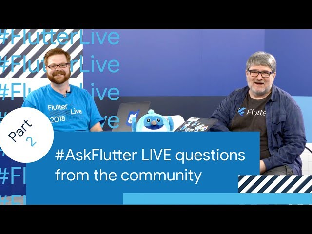 Origin of Flutter, Dart 2.0, E-Commerce with Flutter, & More (#AskFlutter at Flutter Live)
