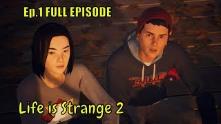 Life is Strange 2 ????????  '' ROADS ..'' ???????? Episode.1  FULL EPISODE [1080p HD PC] - No Commen