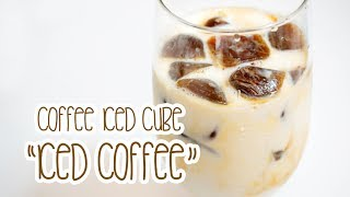 Ice Coffee with coffee iced cubes - 커피 얼음 커피 라떼