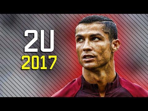 Cristiano Ronaldo ▶ David Guetta ft. Justin Bieber - 2U | Skills & Goals | 2017