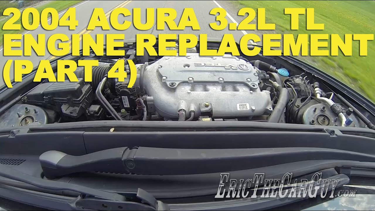 Acura L TL Engine Replacement Part YouTube - 2004 acura tl engine