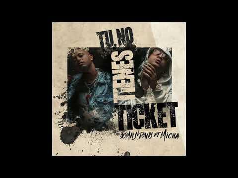 Yomil y el Dany - Tu no tienes ticket (ft. El Micha) | Dopados de la mente