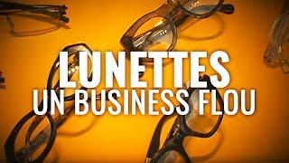 Les yeux, les lunettes : un Business très flou