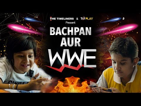 Bachpan Aur WWE | The Timeliners