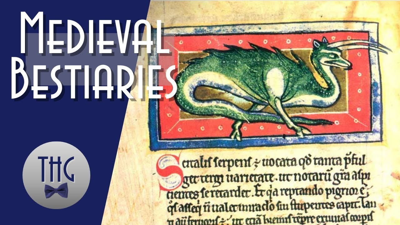 The Medieval Bestiary and Forgotten History
