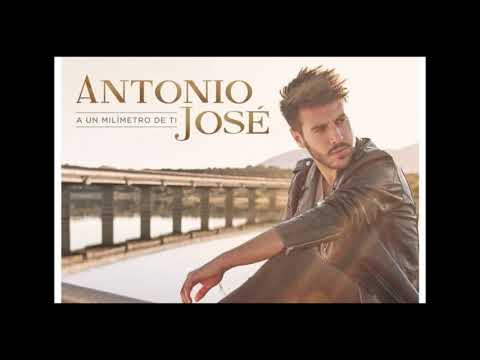 ANTONIO JOSE - A Un Milimetro De Ti