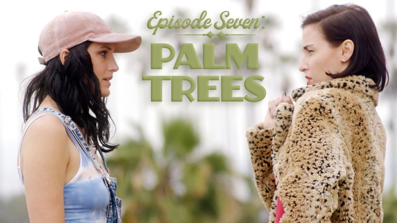 Episode Seven: Palm Trees