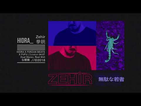 Hidra - Zehir (Prod. FerzanBeats)