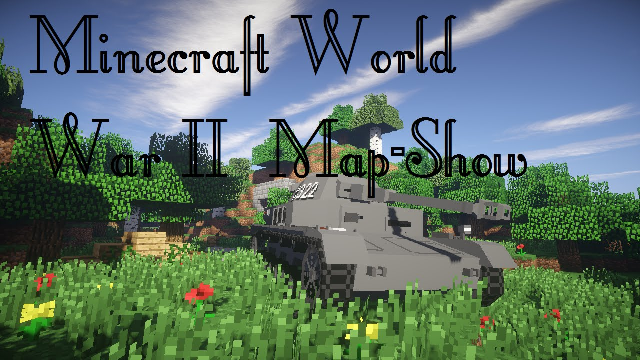 Minecraft - World War II Map-Show [HD/ENG] - YouTube