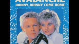Avalanche - Johnny, Johnny Come Home (Extended Version, 1988)