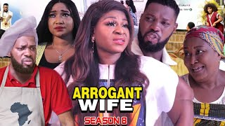 ARROGANT WIFE SEASON 8 -(Trending Movie) Destiny Etico 2021 Latest Nigerian Nollywood Movie Full HD