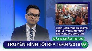 Tin tức thời sự | Hàng ngàn công an bao vây buổi lễ kỷ niệm 1 năm khủng hoảng Đồng Tâm