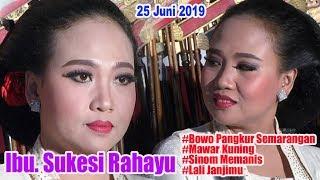 Download Lagu Ibu. Sukesi Rahayu - #Bowo Pangkur Semarangan #Mawar Kuning #Sinom Memanis #Lali Janjimu mp3