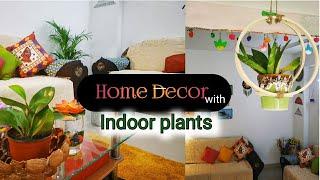 Stylish Home Decor Ideas using Indoor Plants || Low Budget Decor Ideas ||Home Decor DIY
