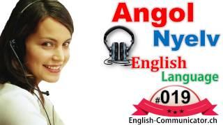 #19 Angol nyelvtanfolyam English language Nagykanizsa Emőd Kőszeg Sárbogárd conversation