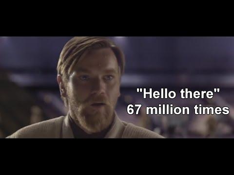 "Obi-Wan Says ""Hello There"" 67 Million Times"