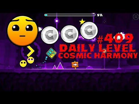 DAILY LEVEL #409 Geometry Dash 2.11 el nivel COSMIC HARMONY