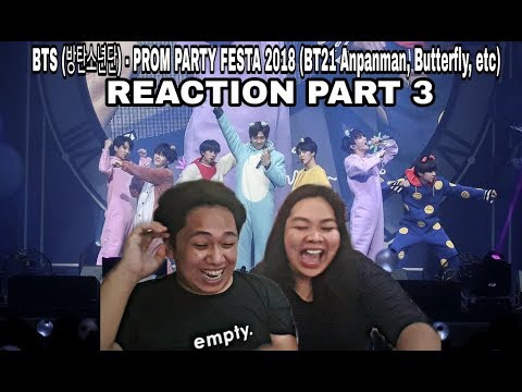REACTION: BTS (방탄소년단) - PROM PARTY FESTA 2018 (BT21 Anpanman, Butterfly, Etc.) | PART 3