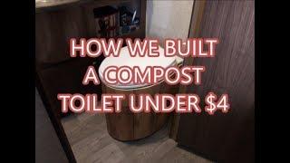 Video How We Built A Compost Toilet Under $4 + Reclaimed Materials  (Subtitles/CC)   Fancy Free RV download MP3, 3GP, MP4, WEBM, AVI, FLV Juli 2018