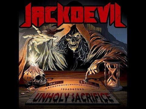 Jackdevil - Unholy Sacrifice (2014) Full Album