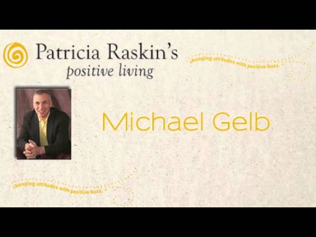 Patricia Raskin Interviews Michael Gelb