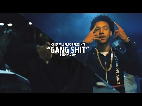 Peso  Gang Shit   Shot  @CHIFWILL
