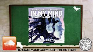 Ivan Gough & Feenixpawl feat. Georgi Kay - In My Mind (B-Twinz Hardstyle remix)