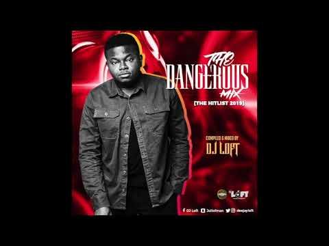 the-dangerous-mix-the-hitlist-2019-by-dj-loft