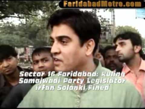 Irfan Solanki Sector 16 Faridabad Ruling Samajwadi Party Legislator Irfan Solanki