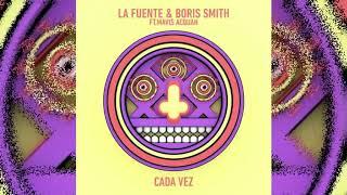La Fuente, Boris Smith - Cada Vez (feat. Mavis Acquah)