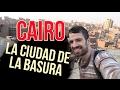 La Ciudad de la Basura - Cairo