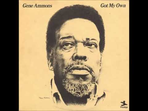 A FLG Maurepas upload - Gene Ammons - God Bless The Child - Soul Jazz
