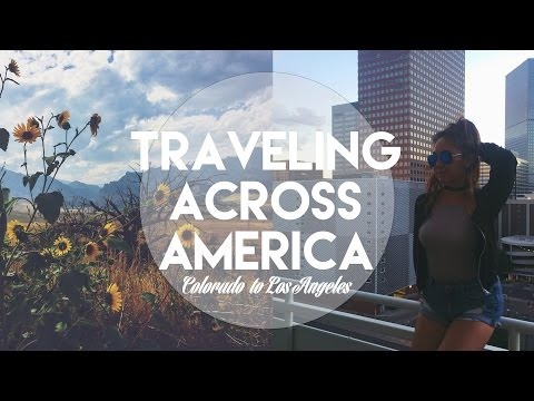 Let's Get Away: TRAVELING ACROSS AMERICA | Colorado to Los Angeles