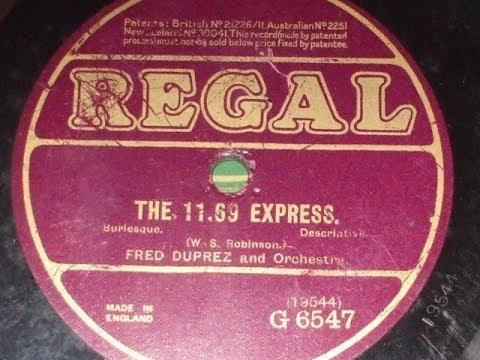 """The 11.69 Express"" Burlesque Vaudeville  by Fred Duprez Regal G 6547"